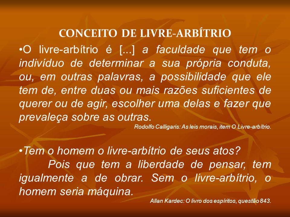 CONCEITO DE LIVRE-ARBÍTRIO