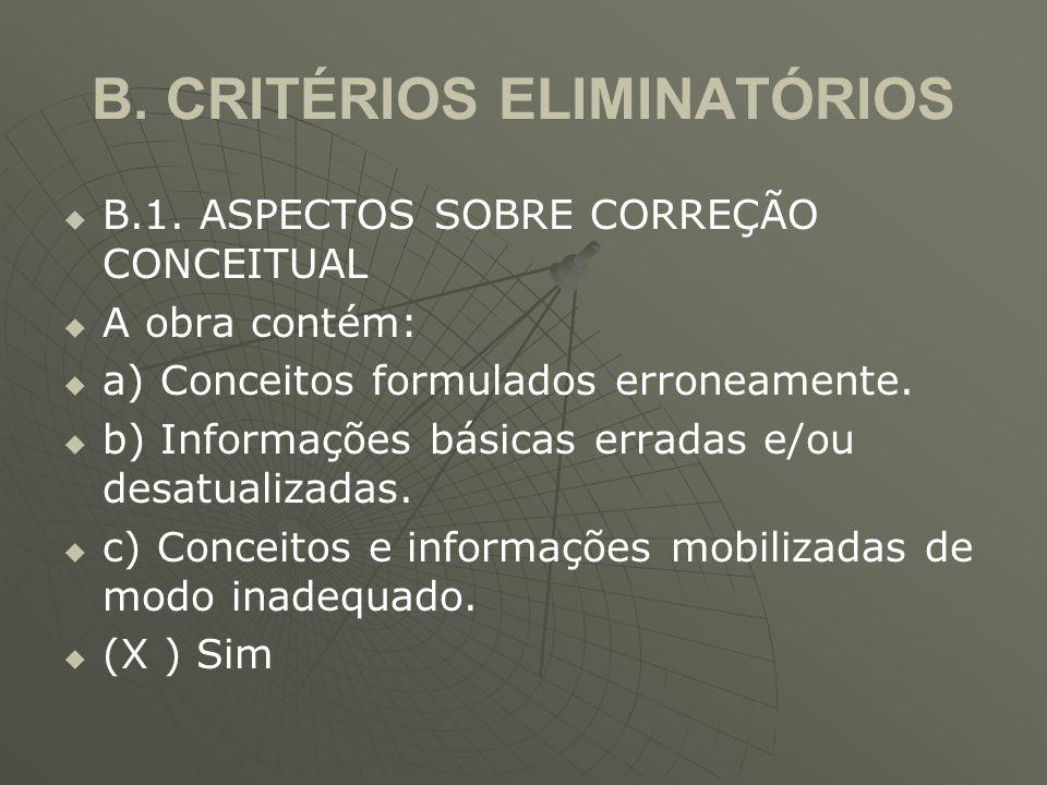 B. CRITÉRIOS ELIMINATÓRIOS