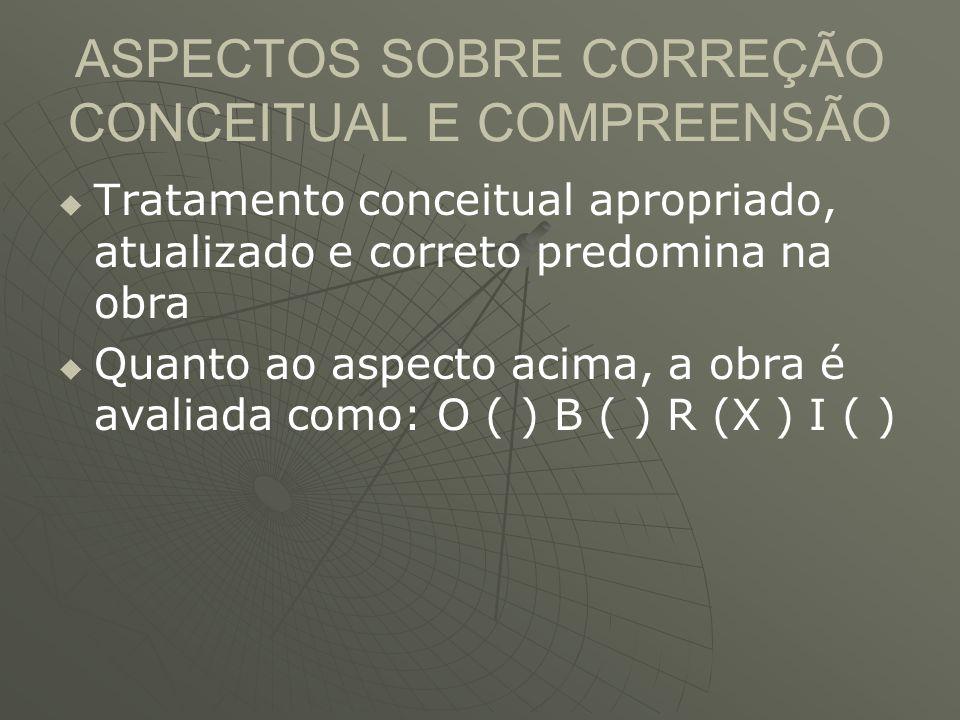 ASPECTOS SOBRE CORREÇÃO CONCEITUAL E COMPREENSÃO