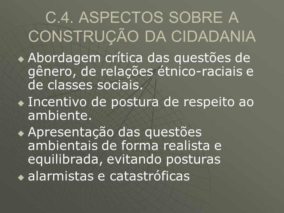 C.4. ASPECTOS SOBRE A CONSTRUÇÃO DA CIDADANIA