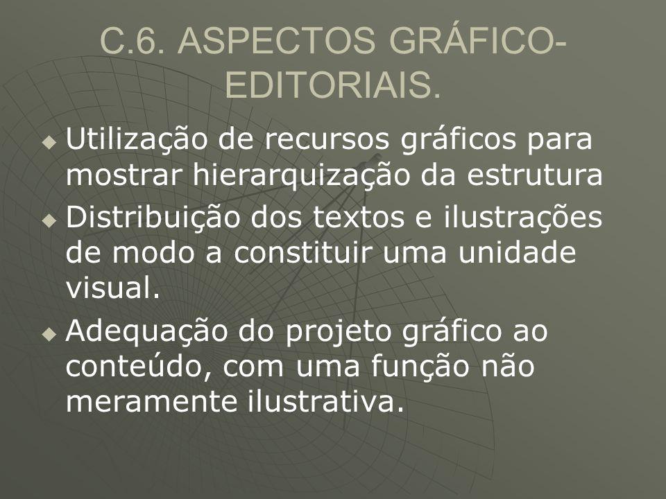C.6. ASPECTOS GRÁFICO-EDITORIAIS.