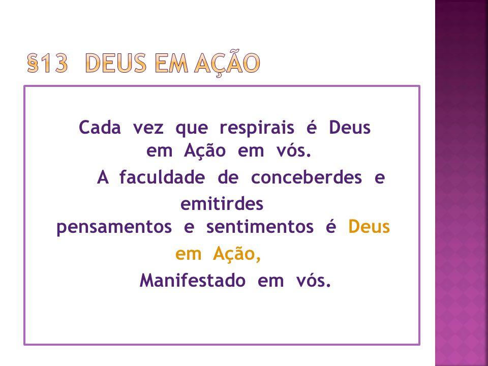 §13 Deus em ação
