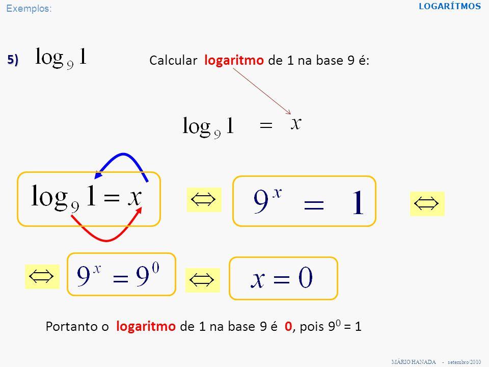 Calcular logaritmo de 1 na base 9 é: