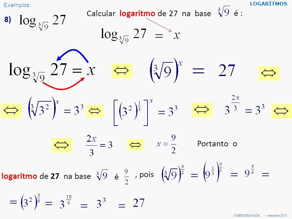 Calcular logaritmo de 27 na base é :