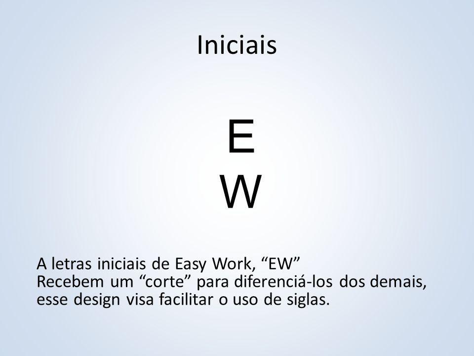 E W Iniciais A letras iniciais de Easy Work, EW
