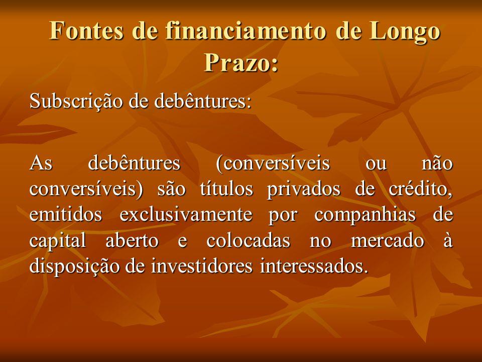 Fontes de financiamento de Longo Prazo: