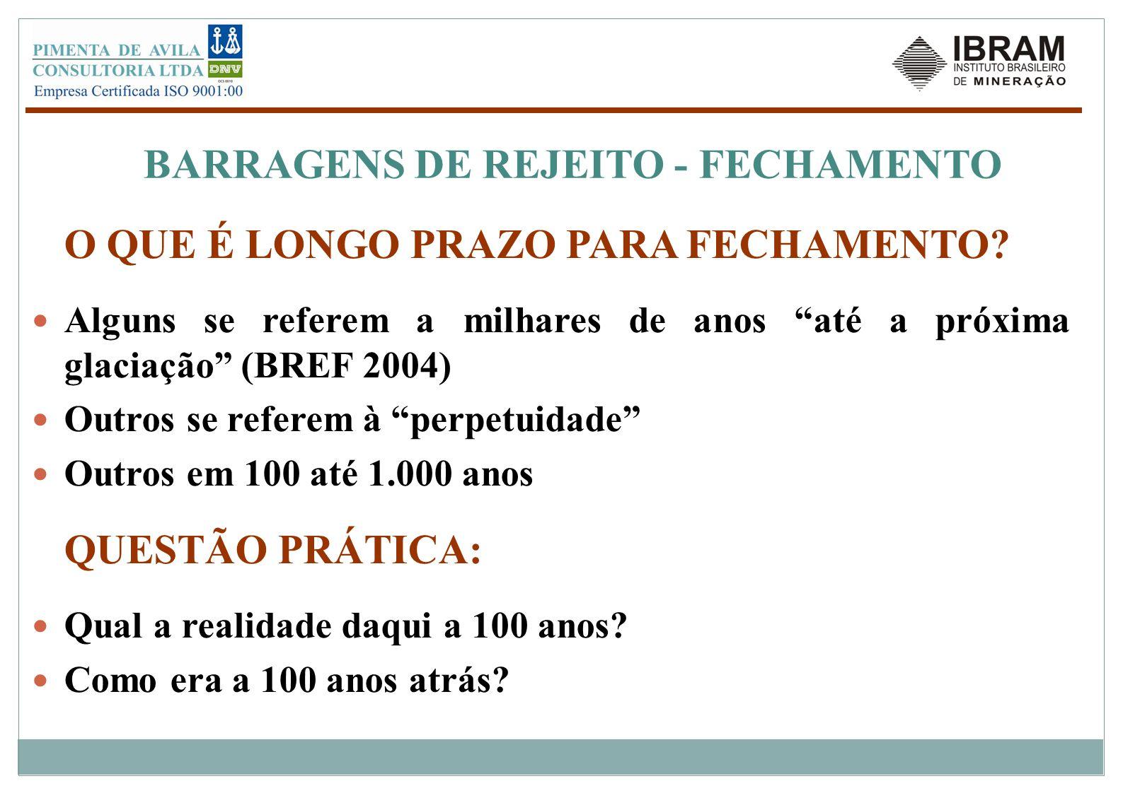 BARRAGENS DE REJEITO - FECHAMENTO