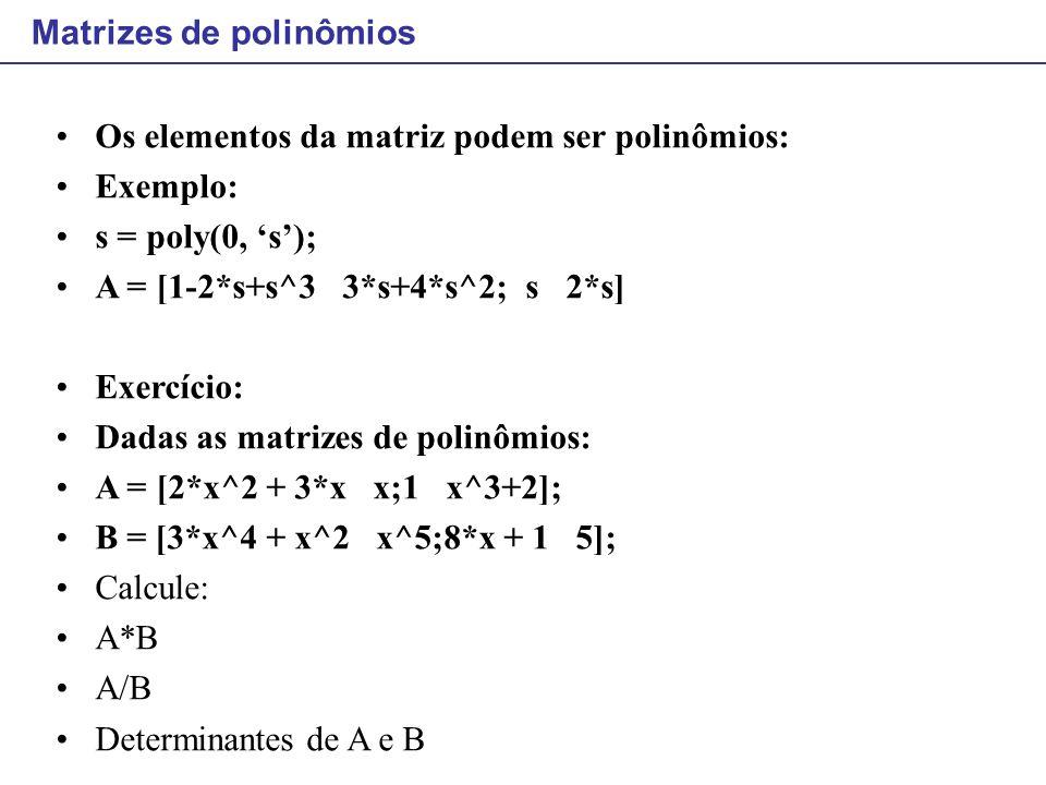 Matrizes de polinômios
