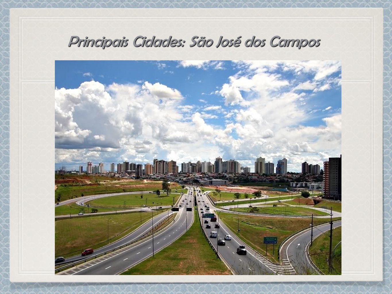 Principais Cidades: São José dos Campos