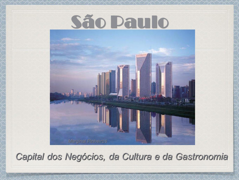 Capital dos Negócios, da Cultura e da Gastronomia