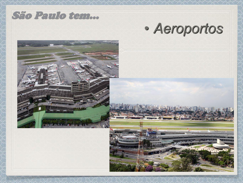 São Paulo tem... Aeroportos