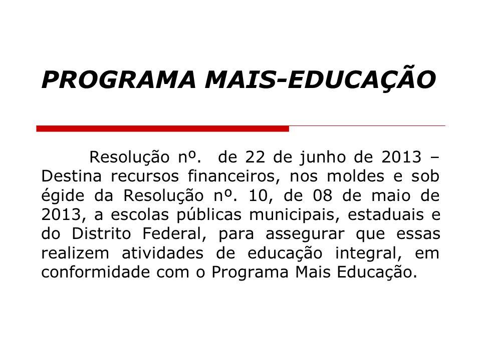 PROGRAMA MAIS-EDUCAÇÃO