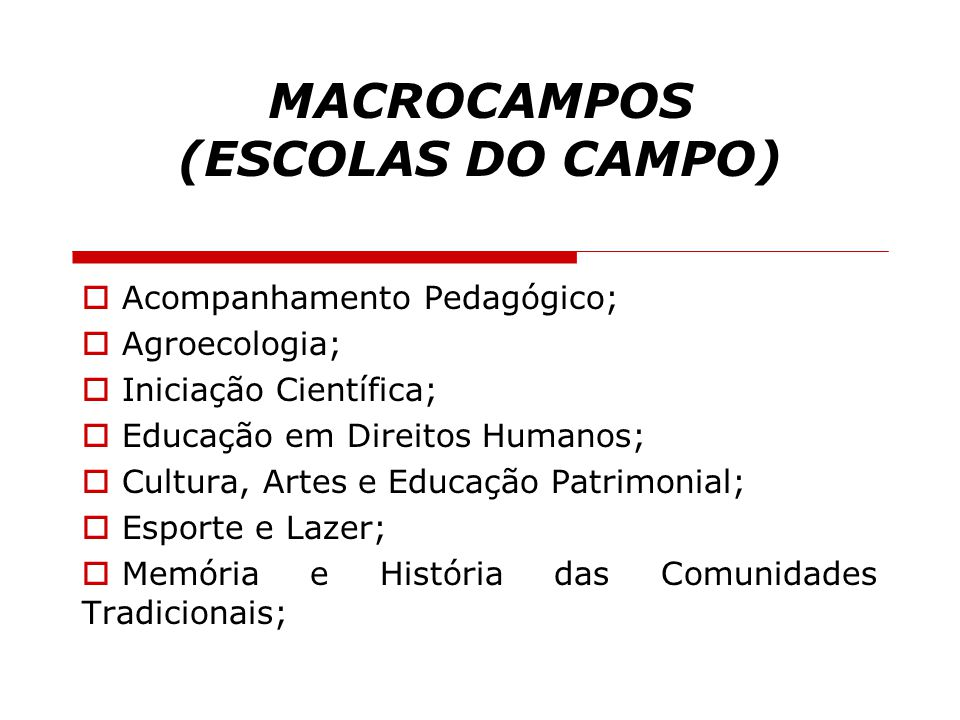 MACROCAMPOS (ESCOLAS DO CAMPO)