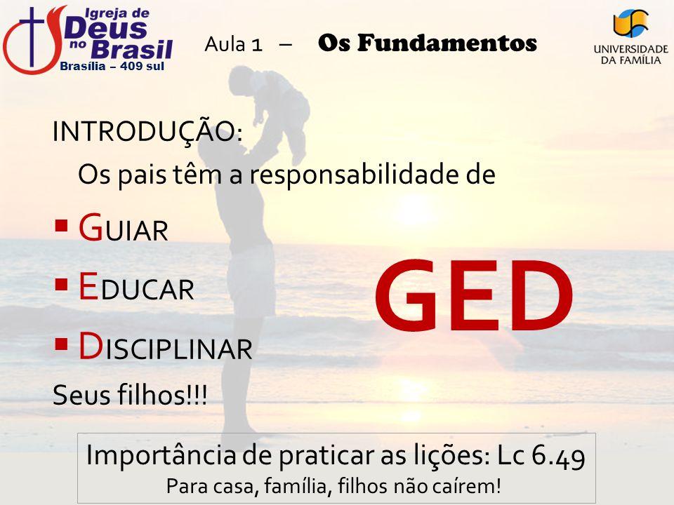 GED GUIAR EDUCAR DISCIPLINAR INTRODUÇÃO: