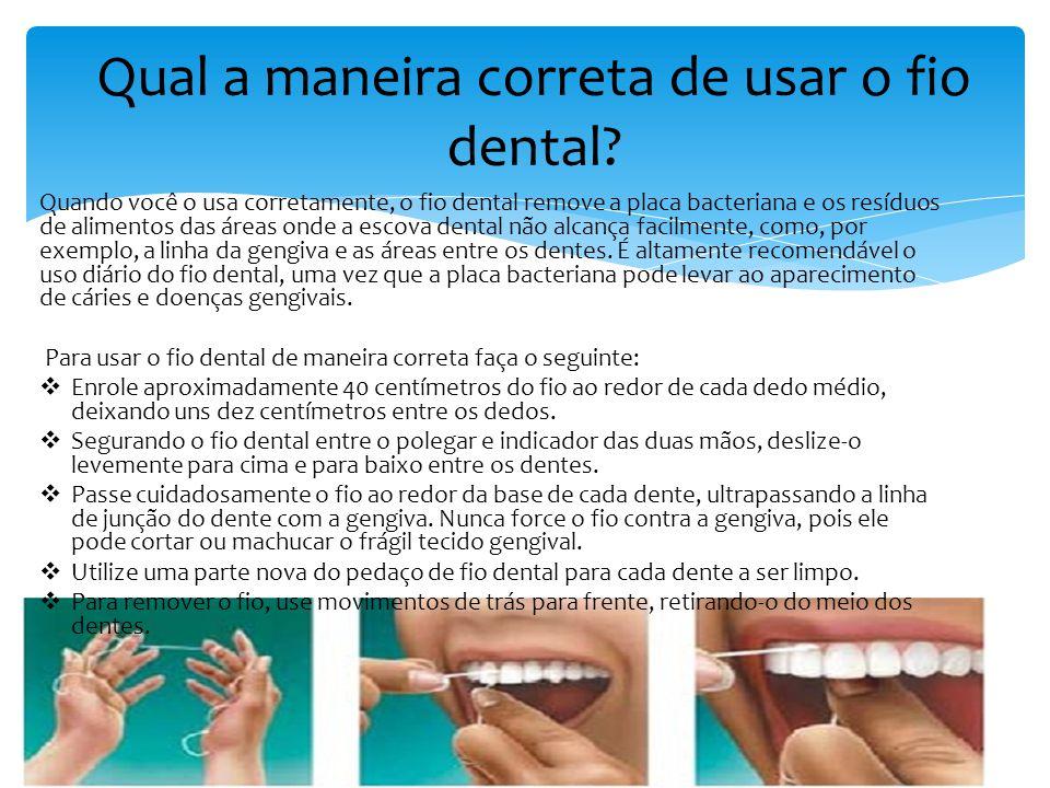 Qual a maneira correta de usar o fio dental