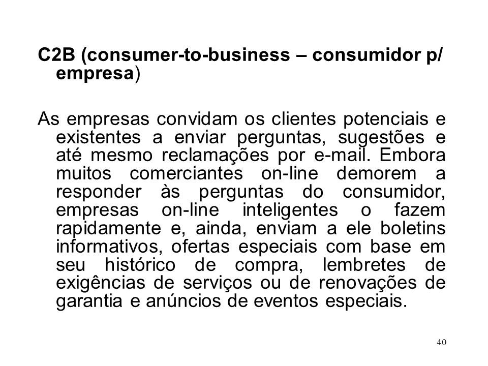 C2B (consumer-to-business – consumidor p/ empresa)