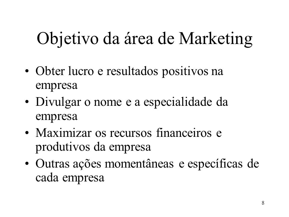 Objetivo da área de Marketing