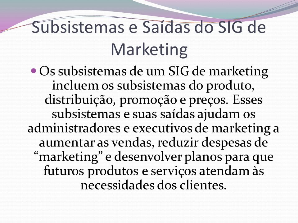 Subsistemas e Saídas do SIG de Marketing