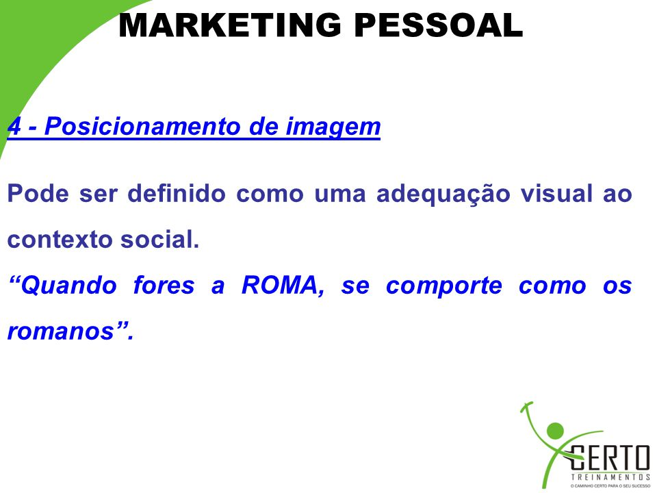 MARKETING PESSOAL 4 - Posicionamento de imagem
