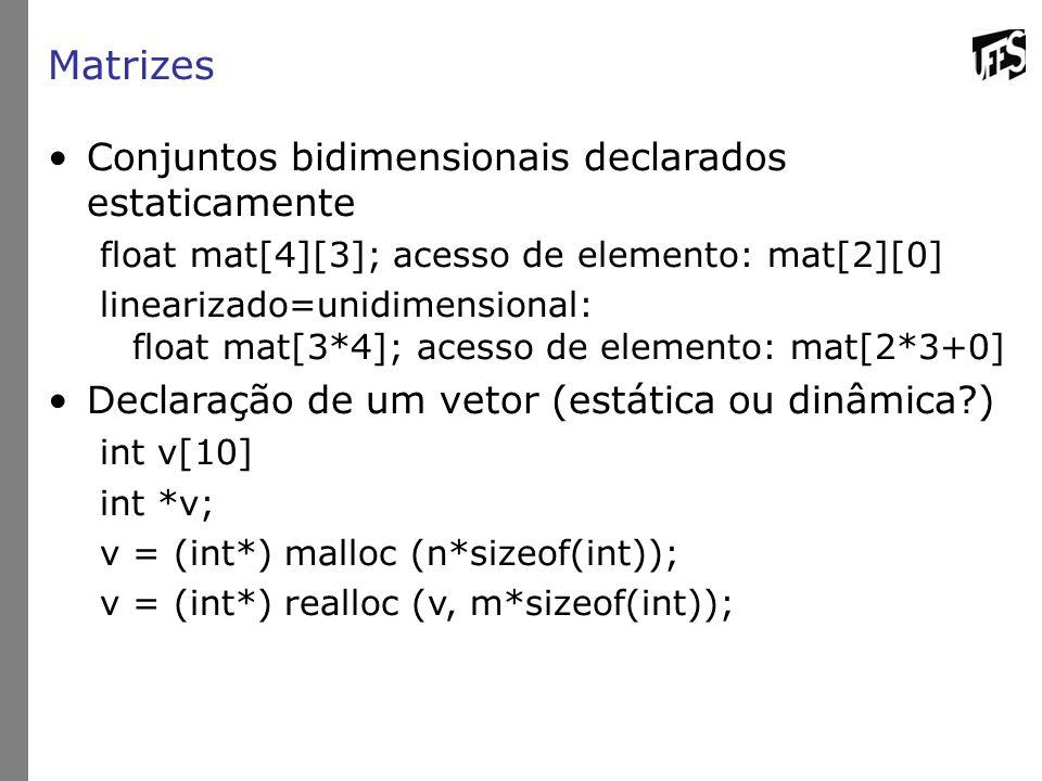 Matrizes Conjuntos bidimensionais declarados estaticamente