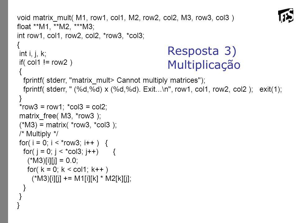 Resposta 3) Multiplicação