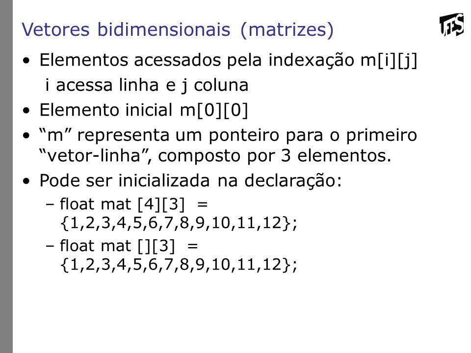 Vetores bidimensionais (matrizes)