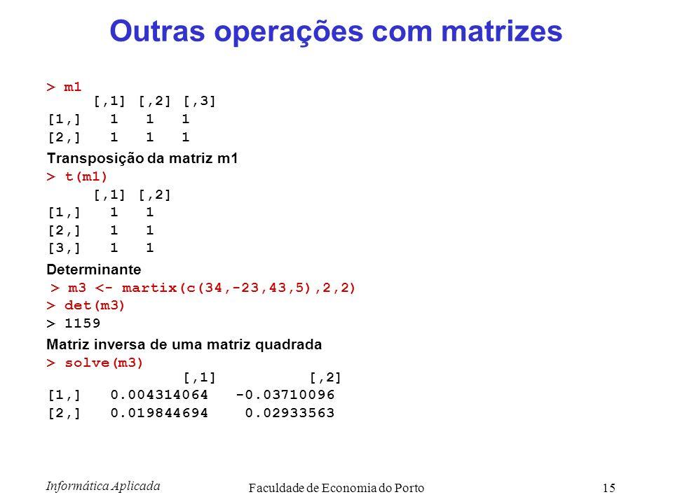 Outras operações com matrizes