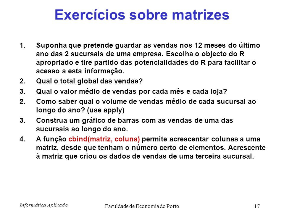 Exercícios sobre matrizes