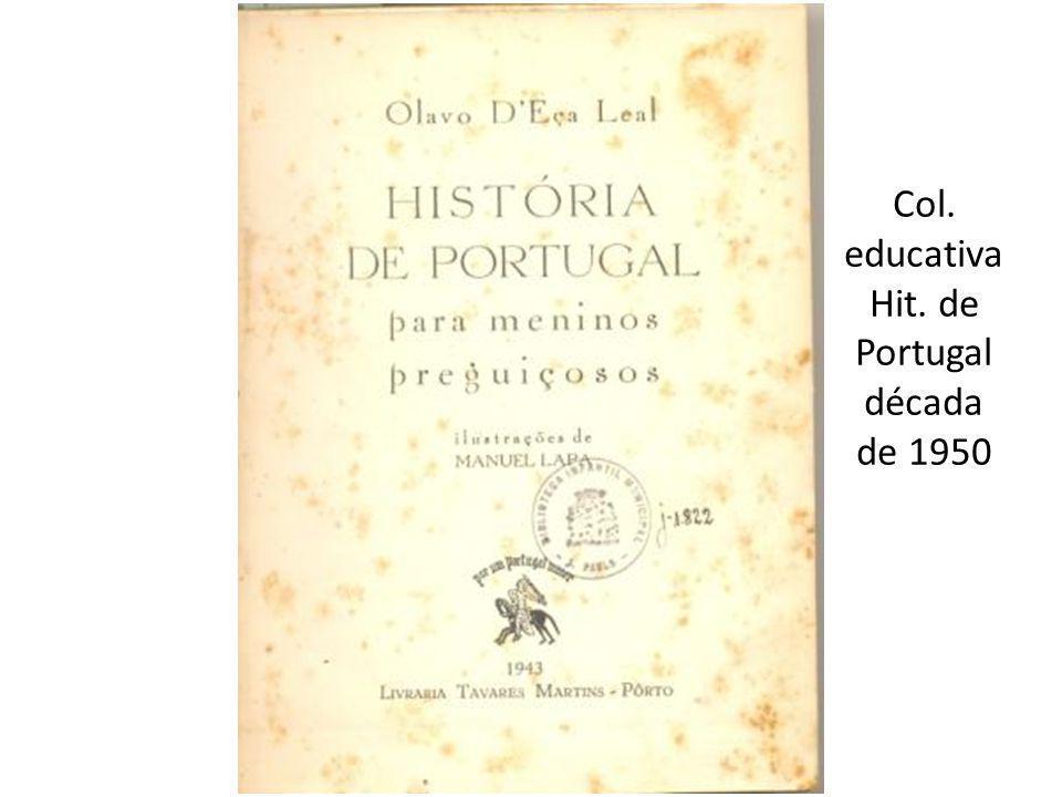 Col. educativa Hit. de Portugal década de 1950