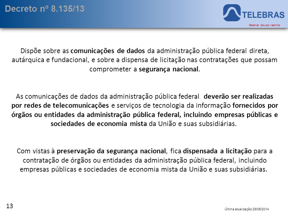 Decreto nº 8.135/13