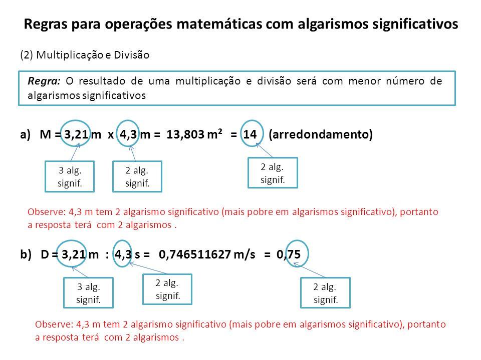 Regras para operações matemáticas com algarismos significativos