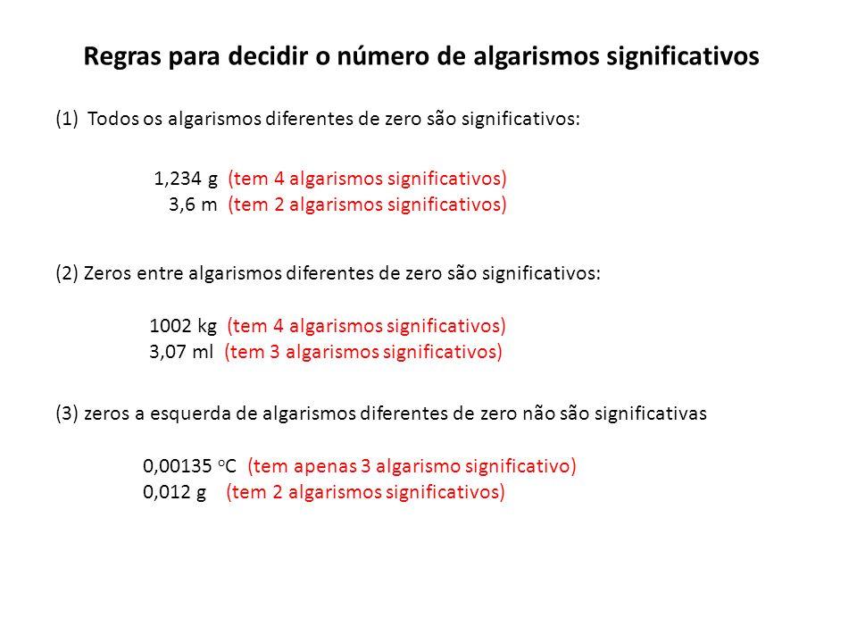 Regras para decidir o número de algarismos significativos