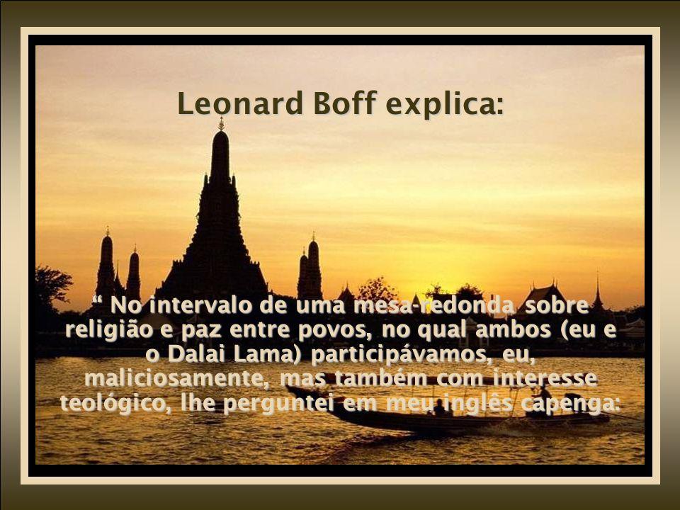 Leonard Boff explica: