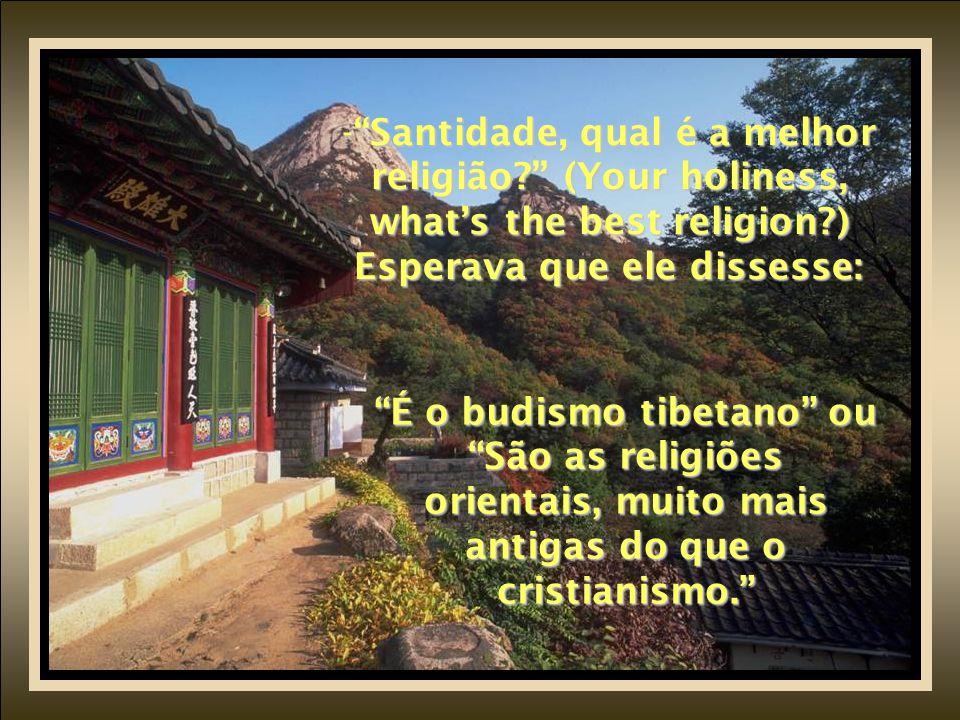 Santidade, qual é a melhor religião