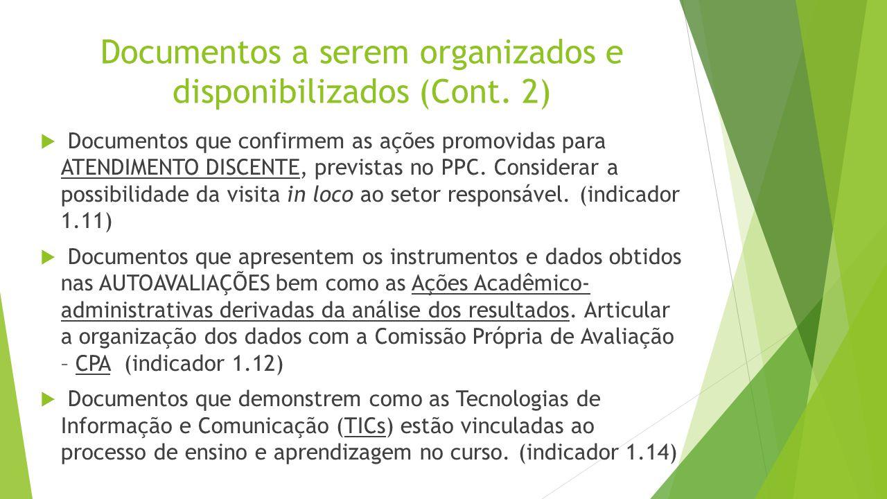 Documentos a serem organizados e disponibilizados (Cont. 2)