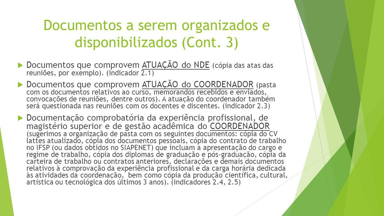 Documentos a serem organizados e disponibilizados (Cont. 3)