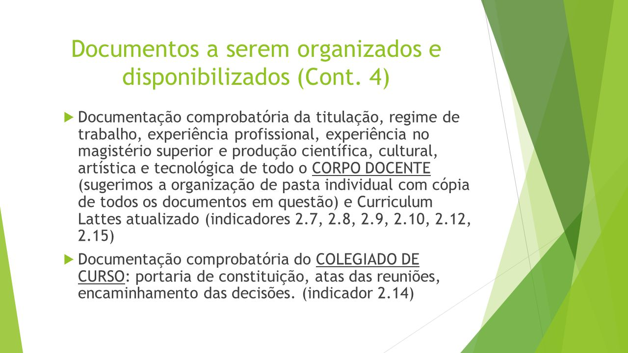 Documentos a serem organizados e disponibilizados (Cont. 4)