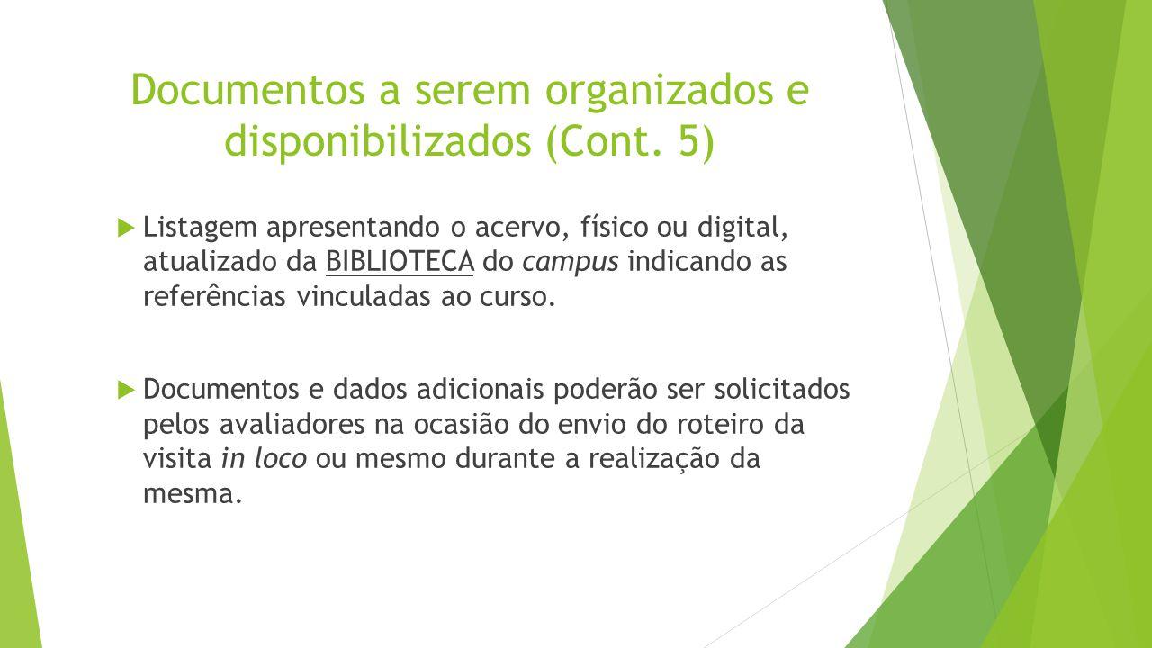 Documentos a serem organizados e disponibilizados (Cont. 5)