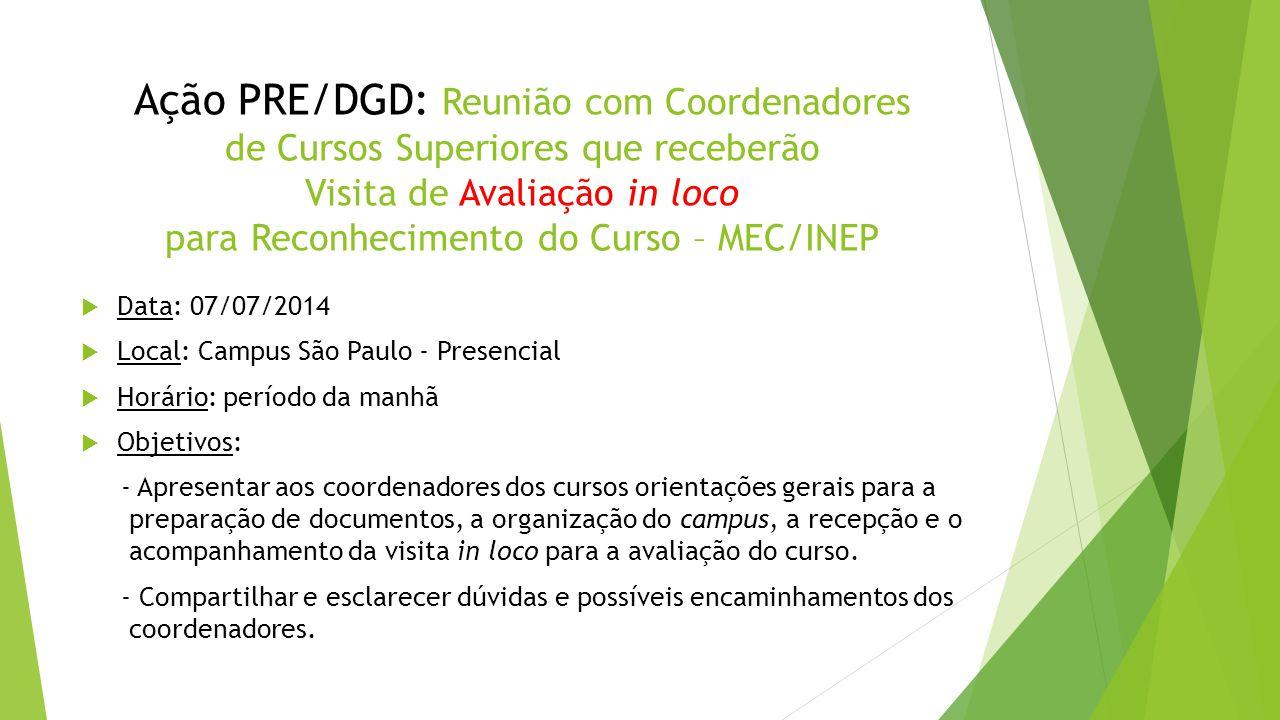 Ação PRE/DGD: Reunião com Coordenadores de Cursos Superiores que receberão Visita de Avaliação in loco para Reconhecimento do Curso – MEC/INEP
