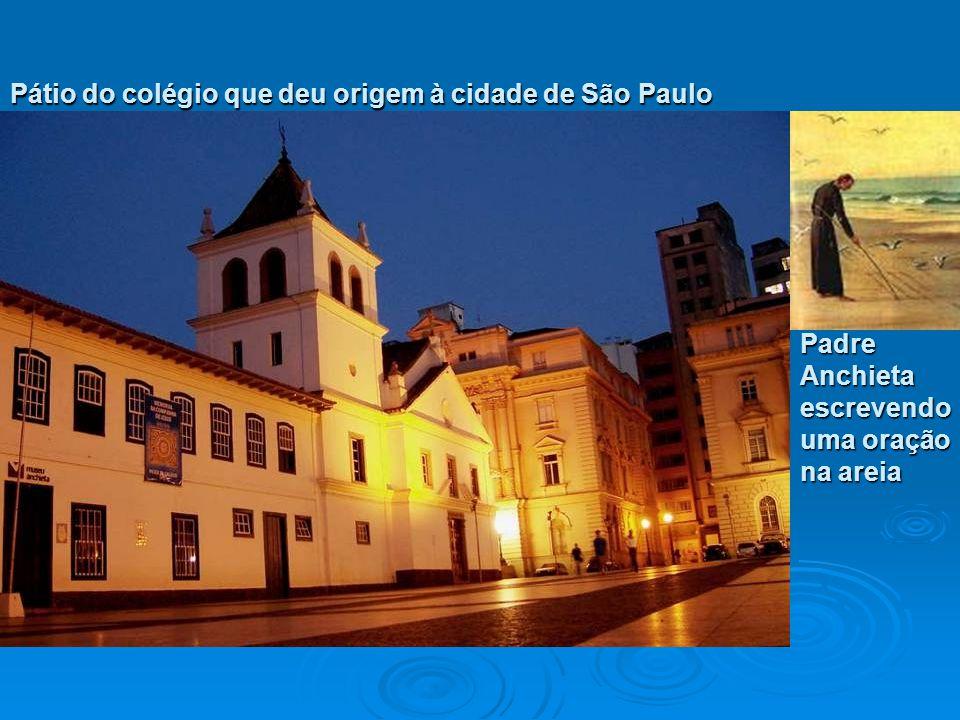 Pátio do colégio que deu origem à cidade de São Paulo