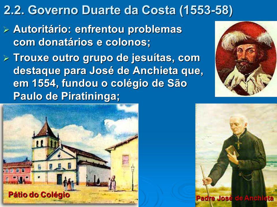 2.2. Governo Duarte da Costa (1553-58)