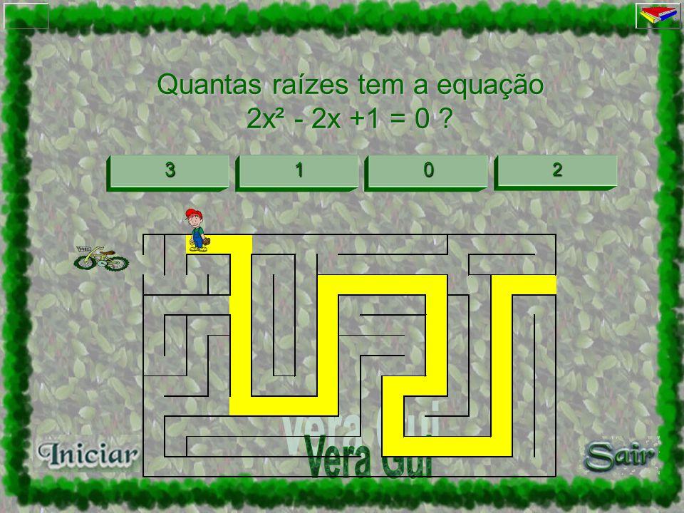 Quantas raízes tem a equação