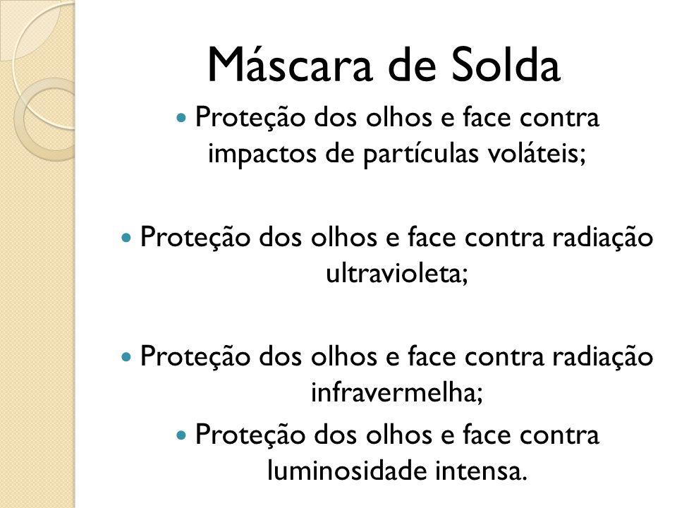 Máscara de Solda Proteção dos olhos e face contra impactos de partículas voláteis; Proteção dos olhos e face contra radiação ultravioleta;