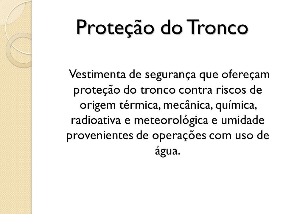 Proteção do Tronco