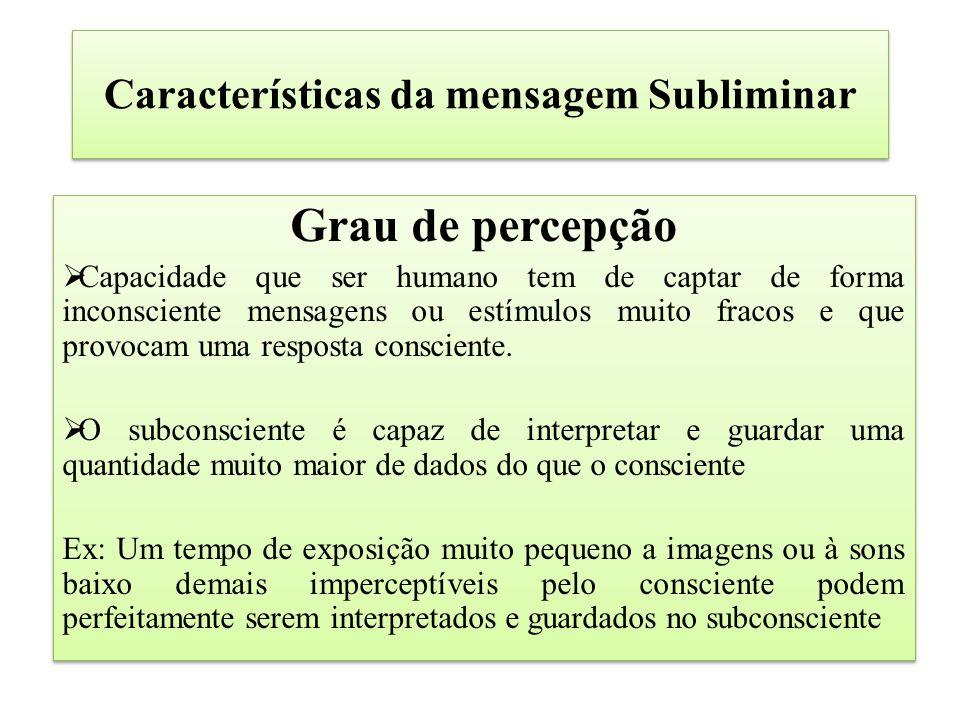 Características da mensagem Subliminar
