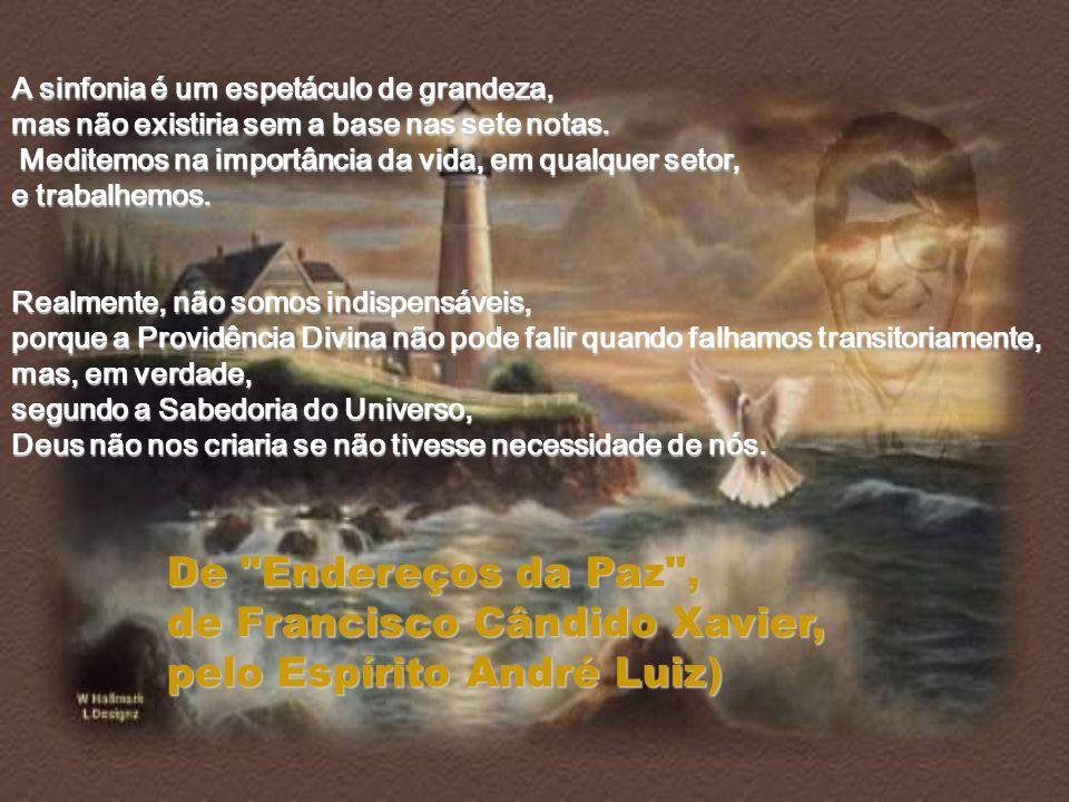 de Francisco Cândido Xavier, pelo Espírito André Luiz)