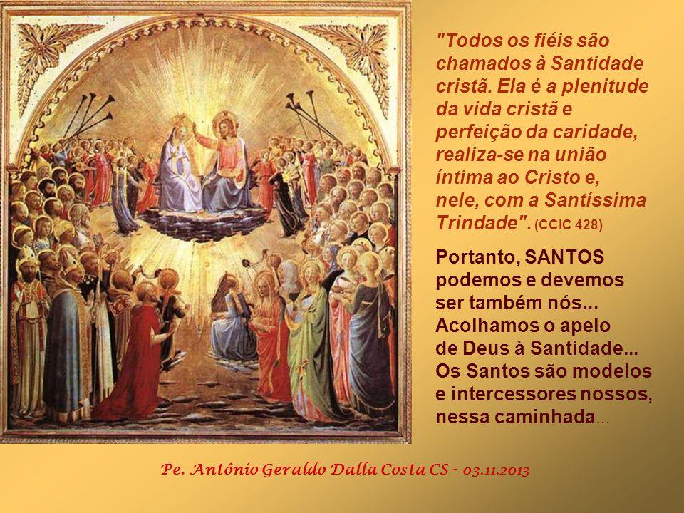 nele, com a Santíssima Trindade . (CCIC 428)