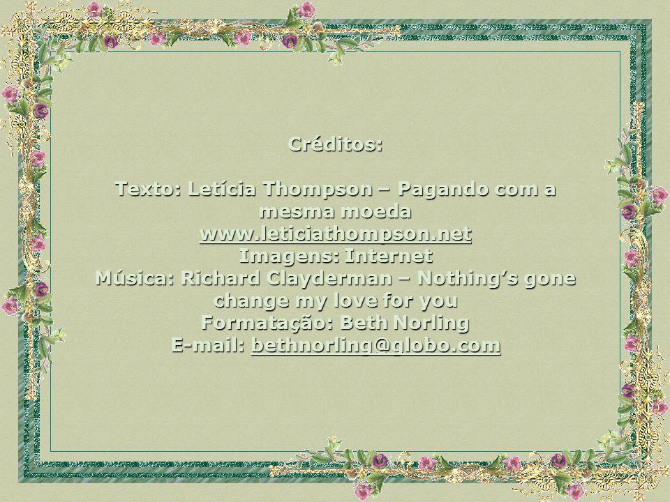 Texto: Letícia Thompson – Pagando com a mesma moeda