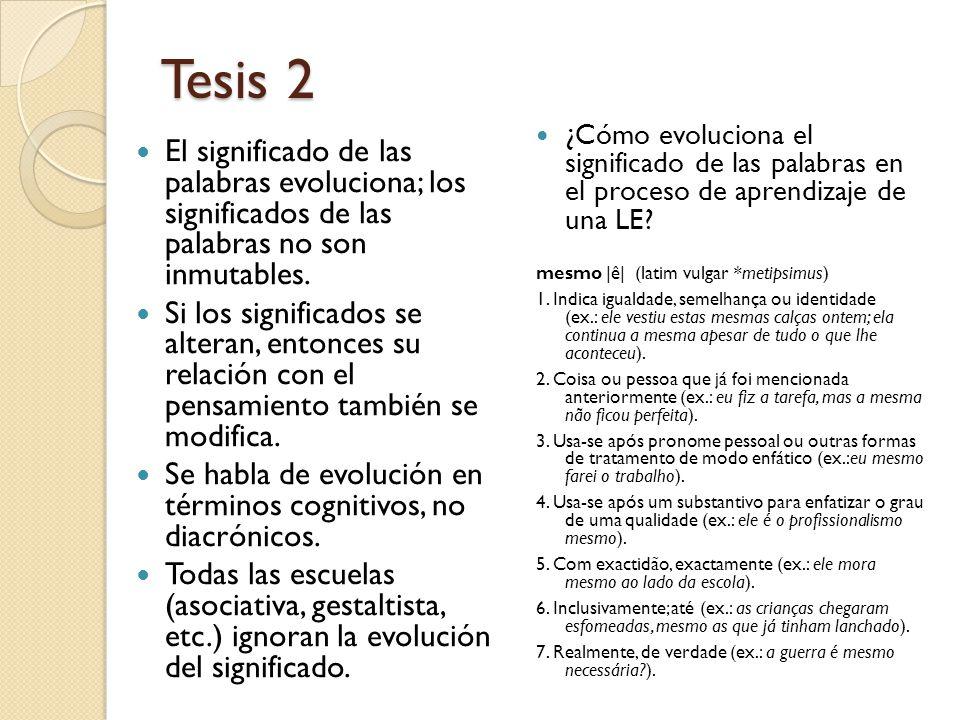 Tesis 2 ¿Cómo evoluciona el significado de las palabras en el proceso de aprendizaje de una LE mesmo |ê| (latim vulgar *metipsimus)