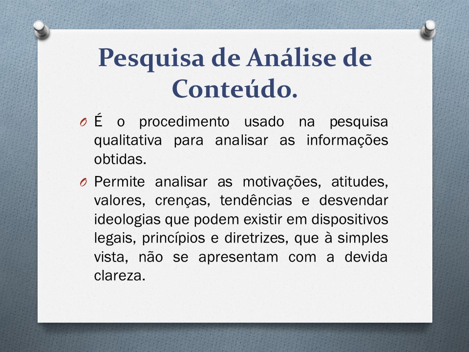 Pesquisa de Análise de Conteúdo.